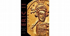 Eric Ii: The Encyclopedia Of Roman Imperial Coins by ...
