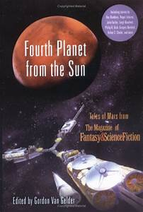 Fourth Planet from the Sun: Tales of Mars from The ...