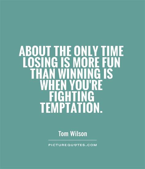 temptation quotes love quotesgram