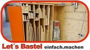 Werkstatt Selber Bauen : 4 holzlager plattenlager f r die werkstatt selber bauen lets bastel youtube ~ Orissabook.com Haus und Dekorationen