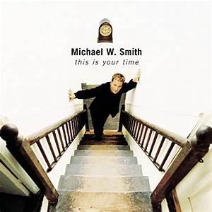 Michael W Smith: Fun Music Information Facts, Trivia, Lyrics
