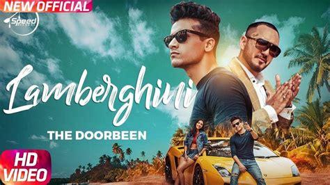 Lamberghini Song By The Doorbeen Feat Ragini Punjabi