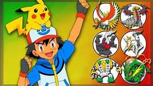 Ash Ketchum's Legendary Pokemon Team - YouTube  Legendary