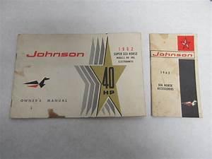378533 1962 Johnson 40 Hp Super Sea Horse Outboard Owner U0026 39 S