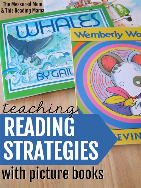 How To Teach Reading Strategies With Picture Books  The Measured Mom