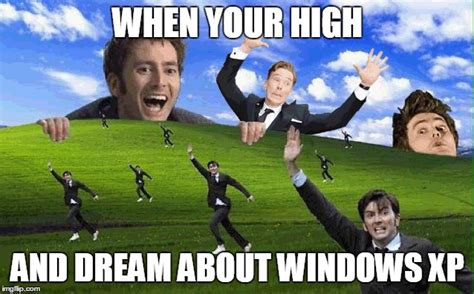 Image Tagged In Windows Xp,memes,funny,high,doctor Who