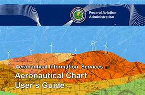 Vfr Chart Guide Faa Chart User 39 S Guide Goes Digital Jets For Sale