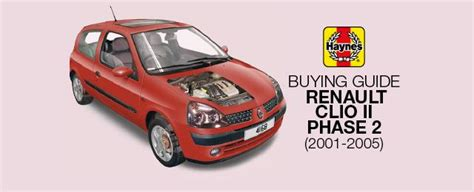 How To Buy A Renault Clio Ii Phase 2 (2001-2005 Models