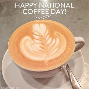 Happy National Coffee Day! - Vicky Barone