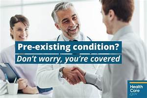 Pre-Existing Medical Condition? Marketplace Health ...