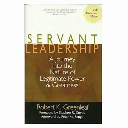 Servant Leadership Nature Greenleaf Power Journey Into
