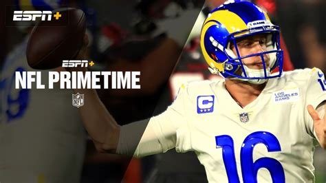 NFL PrimeTime on ESPN+ | Watch ESPN