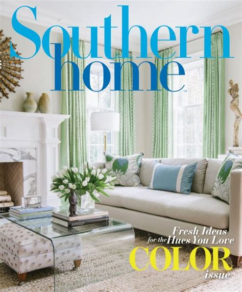 Home Magazine by Home Southern Home Magazine