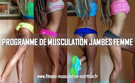 programme jambes femmes fitness musculation nutrition