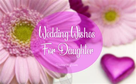 wedding wishes  daughter congratulation messages