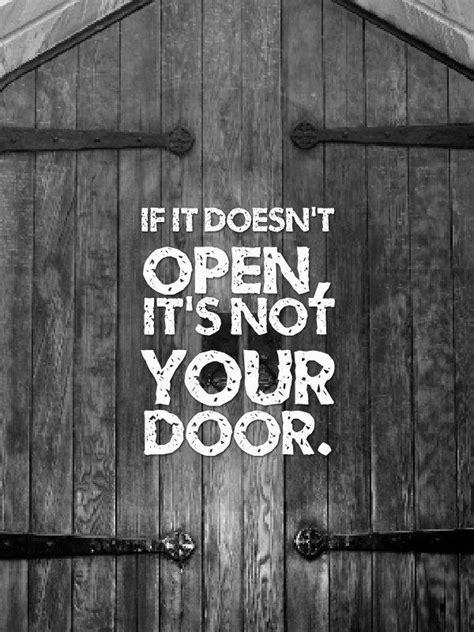 quotes about doors it s not your door sama wellness
