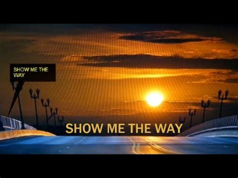 Show Me The Way, Styx(lyrics) Hd Youtube