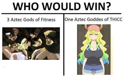 Who Would Win Template Aztec Battle Who Would Win Your Meme