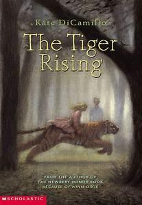 Book A Tiger Com : the tiger rising by kate dicamillo scholastic ~ Yasmunasinghe.com Haus und Dekorationen
