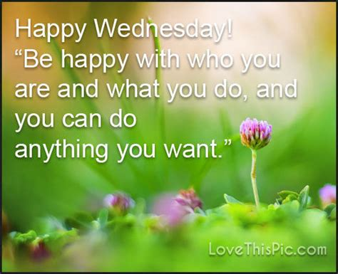 Images Of Happy Wednesday Happy Wednesday Be Happy Pictures Photos And Images For