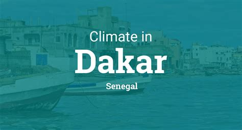 climate weather averages  dakar senegal