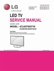 Lg 47ln5750 Uh Tv Service Manual And Technical