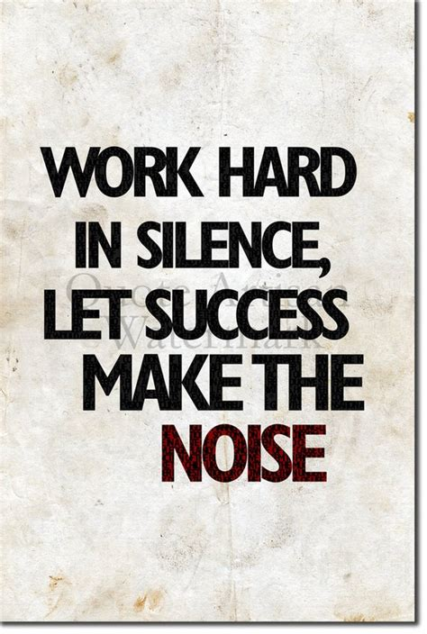 motivational quote poster work hard  silence