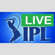 Watch Ipl 2015 Live Online Free Live Streaming