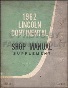 1962 Lincoln Continental Wiring Diagram Manual Reprint