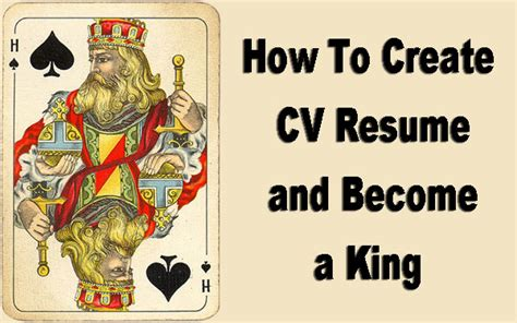 how to create cv resume and become a king blogoloola