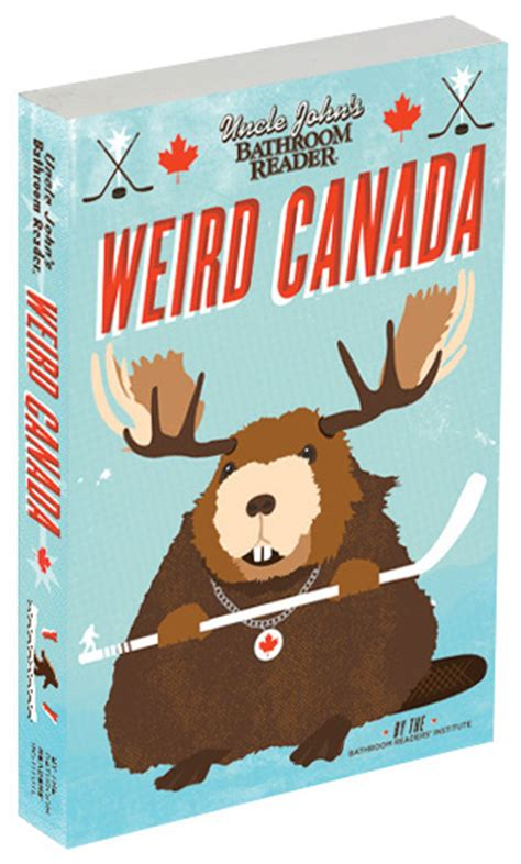 Uncle Johns Bathroom Reader Nature Calls by Uncle John S Bathroom Reader Weird Canada Trivia Books