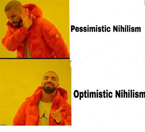 Nihilism Memes - funny nihilism memes of 2017 on sizzle del