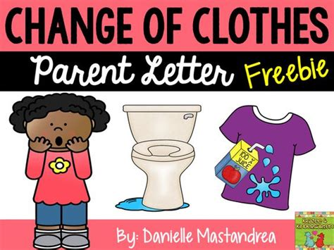 change of clothing parent letter for and spills the world s catalog of ideas 86744