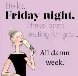 Feelings, Friday nights and Happy weekend on Pinterest