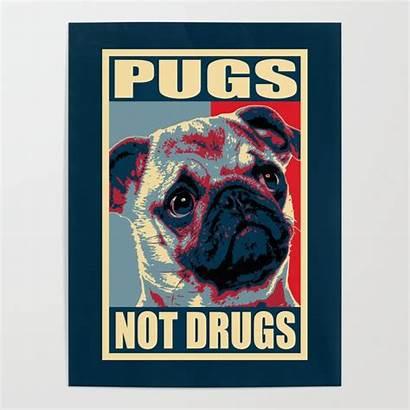 Funny Propaganda Drugs Pugs Poster Posters Society6