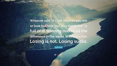 Win Lose Pete Quotes Rose Whether Whoever