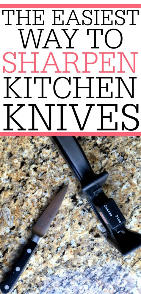 best way to sharpen kitchen knives the easiest way to sharpen kitchen knives frugally