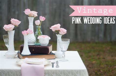 Pink Wedding Ideas {vintage}