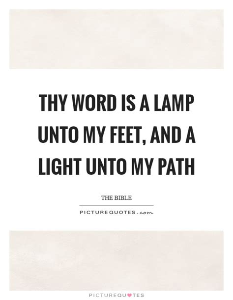 thy word is a l unto my feet meaning thy word is a l unto my they word is a l unto my jesus