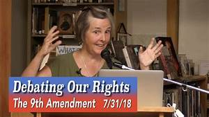 Debating Our Rights: The 9th Amendment - Our Unenumerated ...