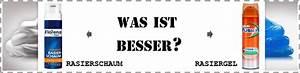 Was Ist Besser Holzlasur Oder Holzöl : rasierschaum oder rasiergel was ist besser ~ Watch28wear.com Haus und Dekorationen