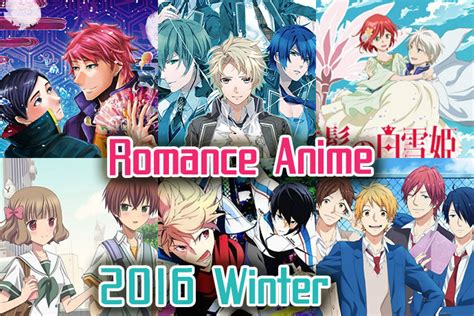 anime romance winter 2017 6 romance anime winter 2016 list best recommendations
