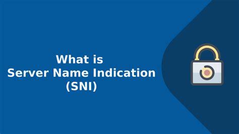 server  indication sni   works