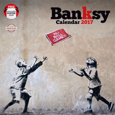 banksy calendars ukposterseuroposters