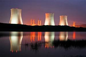 Time To Get Serious About Nuclear Power