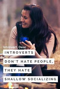 Introverts Don't Hate People, They Hate Shallow ...