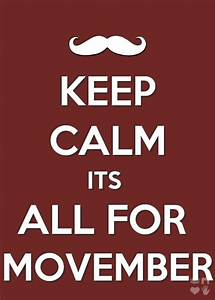 Best 25+ Movemb... Movember Mustache Quotes