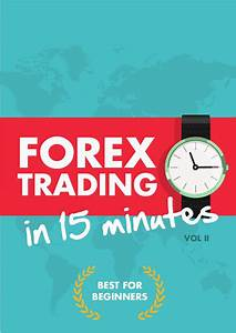 Forex Trading For Dummies 2017   Updated