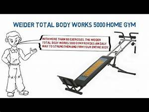 Weider Total Body Works 5000 Home Gym Youtube