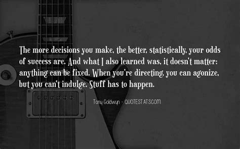 Top 89 I Can't Make Decisions Quotes: Famous Quotes ...